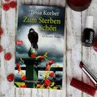 [All about the books] – Tessa Korber – Zum Sterben schön