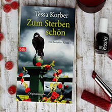 [All about the books] – Tessa Korber – Zum Sterben schön