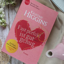 [All about the books] Kristan Higgins – Fast perfekt ist gut genug