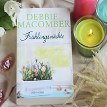 [All about the books] – Debbie Macomber – Frühlingsnächte