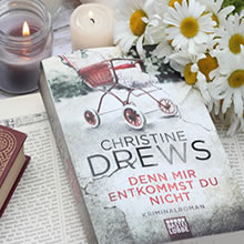 [All about the books] Christine Drews – Denn mir entkommst du nicht