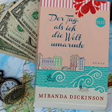 [All about the books] Miranda Dickinson – Der Tag als ich die Welt umarmte