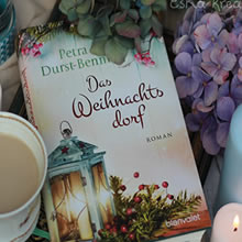 [All about the books] Petra Durst-Benning – Das Weihnachtsdorf