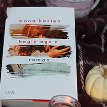[All about the books] Mona Kasten – Begin Again