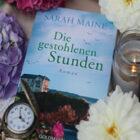 [All about the books] Sarah Maine – Die gestohlenen Stunden