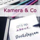 [Behind the books] Instagram Tipps & Tricks Teil 2 – Alles rund um Kameras und Technik