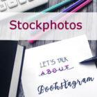 [Behind the books] Instagram Tipps & Tricks Teil 3 – Mit Plan und Stockfotografie zum Ziel