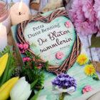 [All about the books] Petra Durst-Benning – Die Blütensammlerin