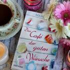 [All about the books] Marie Adams – Das Café der guten Wünsche