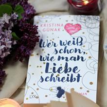 [All about the books] Kristina Günak – Wer weiß schon wie man Liebe schreibt