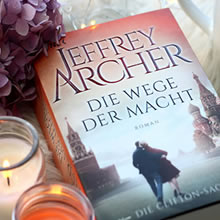 [All about the books] Jeffrey Archer – Die Wege der Macht