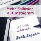 [Behinde the books] Instagram Tipps & Tricks Teil 6 – Wie bekomme ich mehr Follower?
