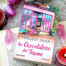 [All about the books] Manuela Insua – Die Chocolaterie der Träume