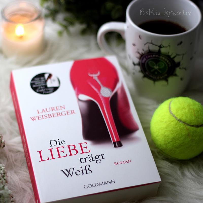 [All about the books] Lauren Weisberger – Die Liebe trägt Weiß