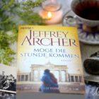 [All about the books] Jeffrey Archer – Möge die Stunde kommen