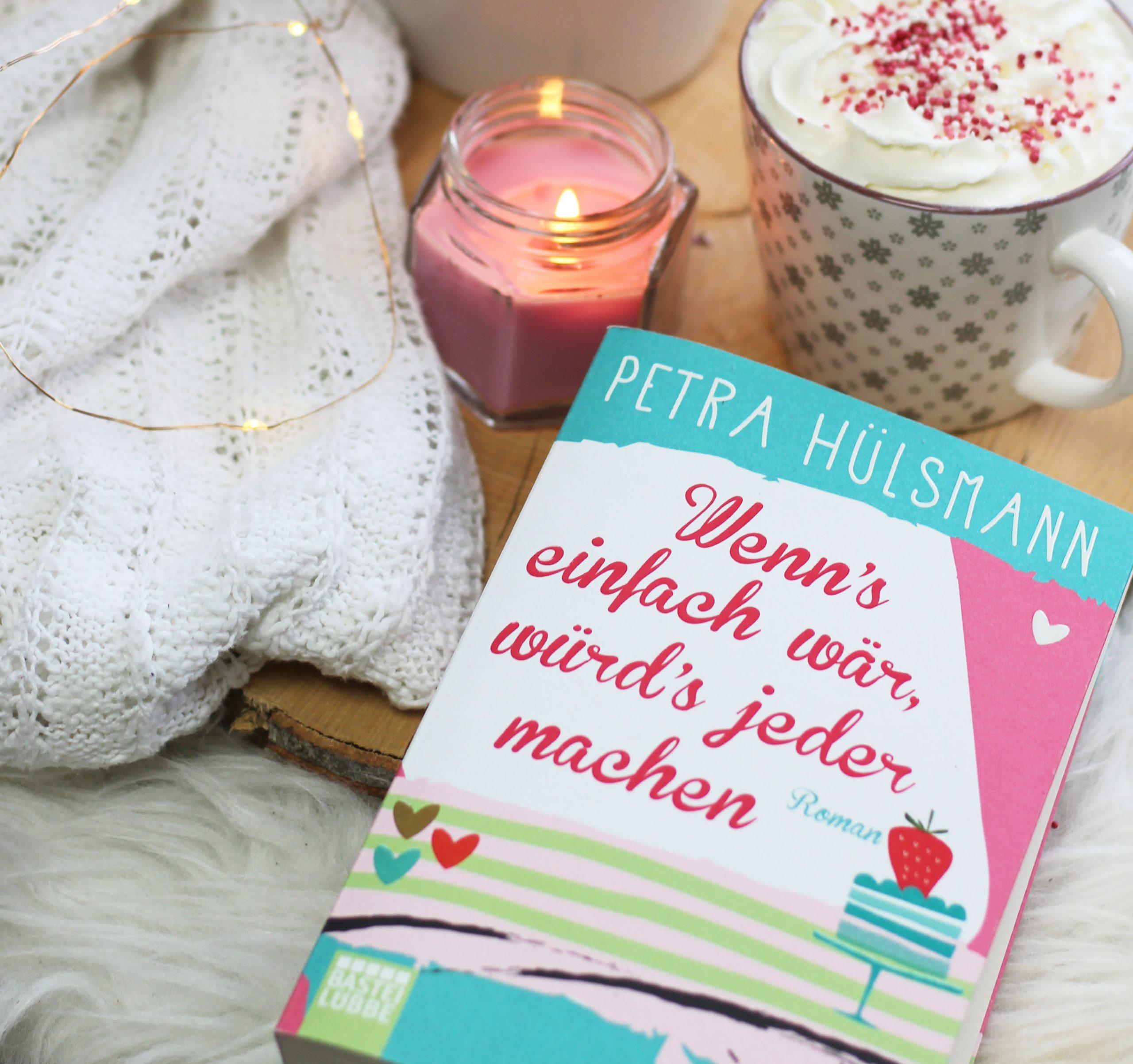 [All about the books] Petra Hülsmann – Wenn's einfach wär, würd's jeder machen