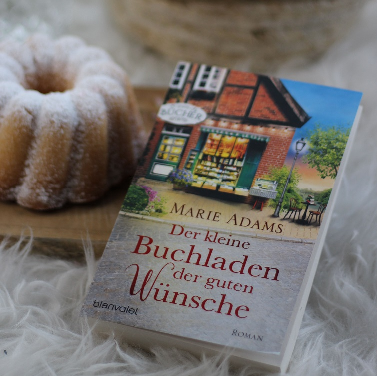 [All about the books] Marie Adams – Der kleine Buchladen der guten Wünsche