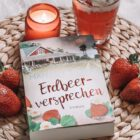 [All about the books] Manuela Inusa – Erdbeerversprechen